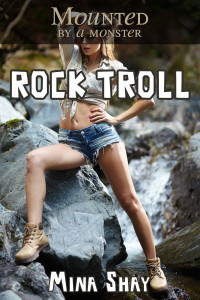 Mounted by a Monster: Rock Troll
