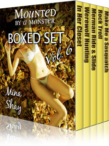 Mounted by a Monster: Boxed Set Volume 6