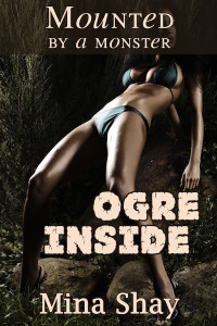 Mounted by a Monster: Ogre Inside
