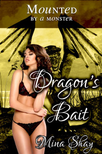 Mounted by a Monster: Dragon's Bait