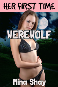 Her First Time: Werewolf