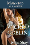Mounted by a Monster: Wicked Goblin