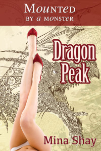 Mounted by a Monster: Dragon Peak