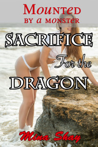 Sacrifice For the Dragon by Mina Shay