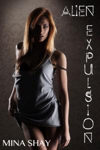 Alien Expulsion by Mina Shay