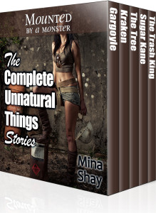 The Complete Unnatural Things Stories by Mina Shay