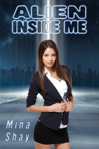 Alien Inside Me by Mina Shay